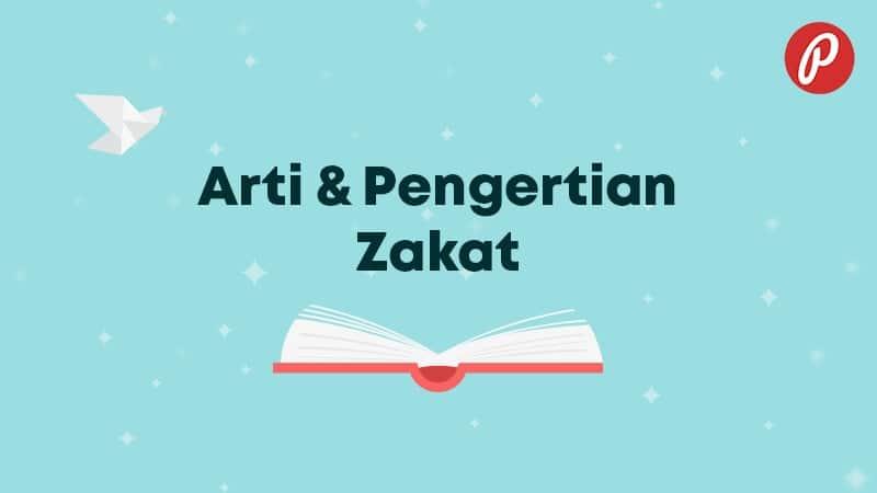 Arti & Pengertian Zakat - Zakat
