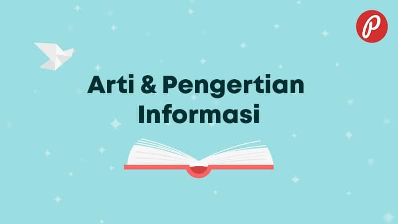 Arti & Pengertian Informasi - Informasi