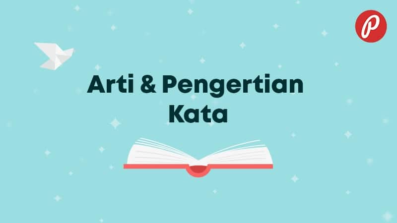 Arti & Pengertian Kata - Kata