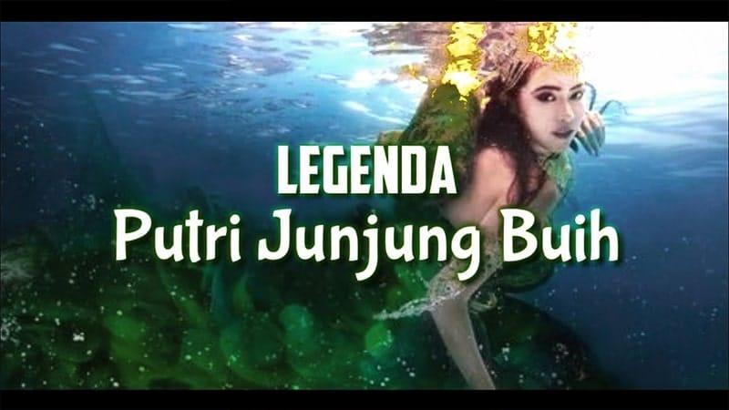 Legenda Putri Junjung Buih