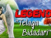 Cerita Legenda Telaga Bidadari - Legenda