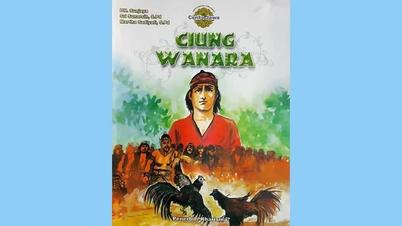 Cerita Legenda Ciung Wanara - Buku Cerita