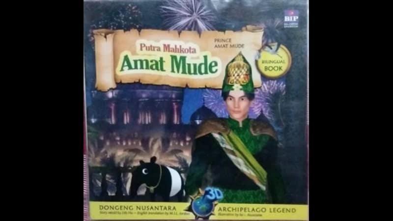 Cerita Rakyat Putra Mahkota Amat Mude - Buku Cerita