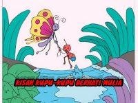Cerita Kupu-Kupu Berhati Mulia - Animasi