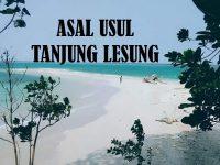 Cerita Hikayat Tanjung Lesung - Asal Usul Tanjung Lesung
